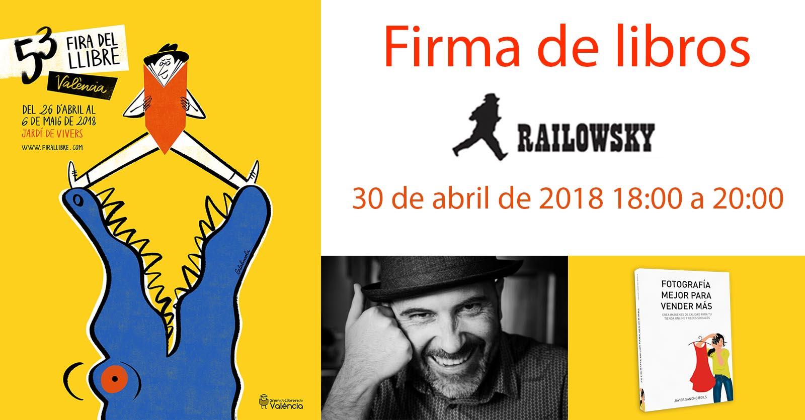 Firma de libros en 53 fira del llibre valencia javier sancho boils y railowsky